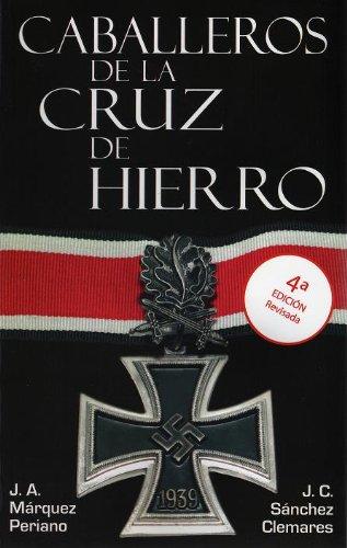 Descargar Libro Caballeros de la Cruz de Hierro (Caballeros de la Cruz de Hierroº nº 1) de Unknown