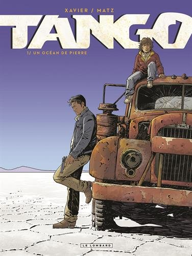 Tango - tome 1 - Un Océan de pierre