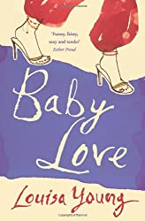 By Louisa Young Baby Love ((Reissue)) [Paperback]