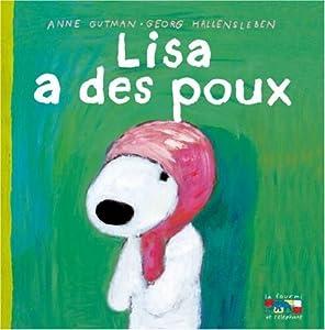 """Afficher """"Les catastrophes de Gaspard et Lisa. n° 20 Lisa a des poux"""""""