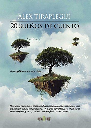 20 sueños de cuento por Alex Tiraplegui Garjón