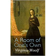 A Room of One's Own(Annotated) (English Edition)