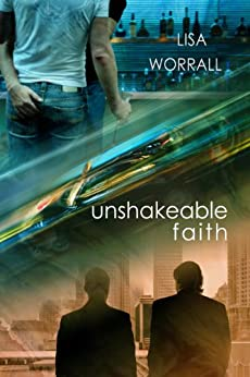 Unshakeable Faith (English Edition) von [Worrall, Lisa]