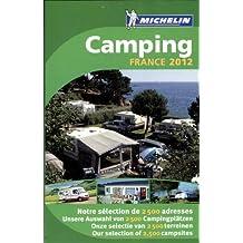 Guide Camping France 2012 (Guide Plein Air)