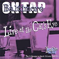 Baltimore On Tap/Live At the Cat's Eye