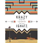 Krazy & Ignatz: Komplete 1935-1936 A Wild Warmth of Chromatic Gravy by George Herriman (2005-10-19)