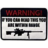 If You Can Read This You Are Within Range Patch Tactical Military Morale