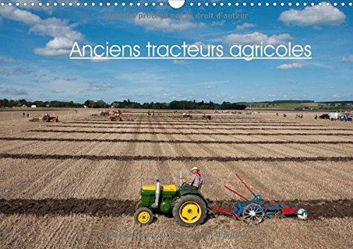 Anciens Tracteurs Agricoles 2018: Photos De Vieux Tracteurs Agricoles par Thierry Planche