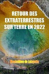 RETOUR DES EXTRATERRESTRES SUR TERRE EN 2022