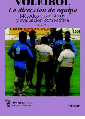 Voleibol: Dirección De Equipo por Pepe Díaz