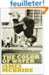 The Color of Water: A Black Man's Tri...