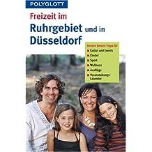 Freizeit im Ruhrgebiet und in Düsseldorf