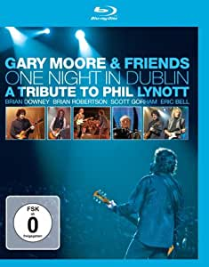 Gary Moore & Friends - One Night in Dublin/A Tribute to Phil Lynott [Blu-ray]