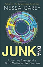 Junk DNA – A Journey Through the Dark Matter of the Genome