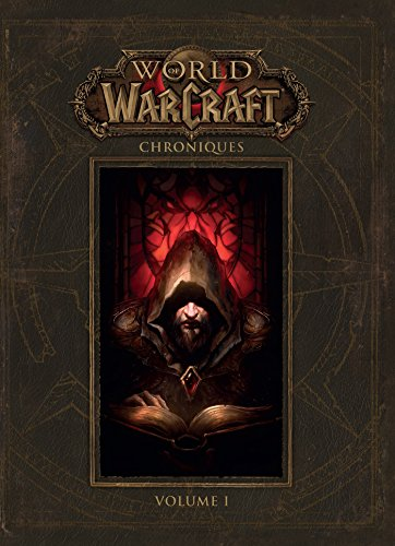 world of warcraft : chroniques volume 1 par Collectif