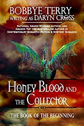 Honey Blood and the Collector (Book of the Beginning 1)