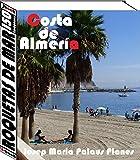 Costa de Almería: Roquetas de Mar (150 imágenes)