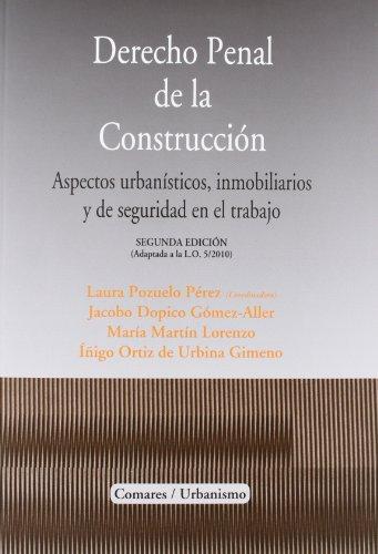 Derecho penal de la construccion (2ª ed.) (Urbanismo (comares)) por Aa.Vv.