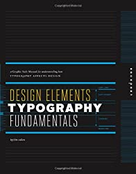 Design Elements, Typography Fundamentals: A Graphic Style Manual for Understanding How Typography Impacts Design
