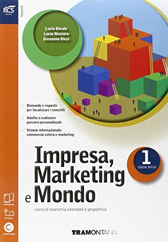 Impresa. Marketing e mondo. Con Extrakit-Openbook. Per le Scuole superiori. Con e-book. Con espansione online: 1