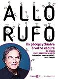Allô Rufo - Un pédopsychiatre à votre écoute