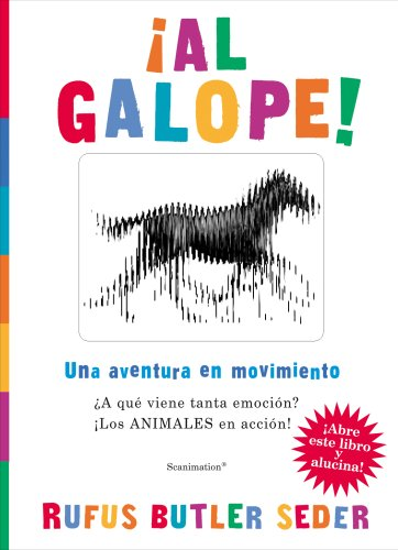 AL GALOPE!: UNA AVENTURA EN MOVIMIENTO (VOLUMENES SINGULARES) por Rufus Butler