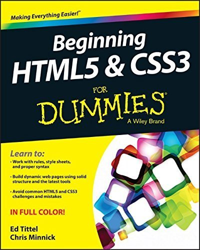 Beginning HTML5 and CSS3 For Dummies by Tittel, Ed, Minnick, Chris (2013) Paperback