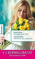 Un papa pour Zoe - Attirance aux urgences - Mission: passion : (promotion) (Blanche)
