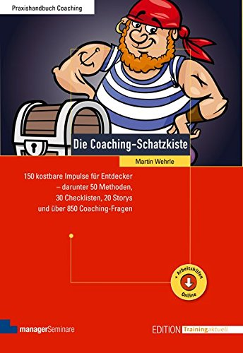 Die Coaching-Schatzkiste (Edition Training aktuell)