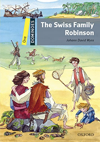 Dominoes 1. Swiss Family Robinson MP3 Pack por Johann David Wyss