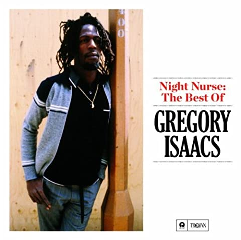 Best Of Gregory Isaac - Night Nurse: The Best Of by Gregory