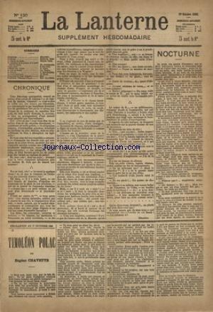 LANTERNE (LA) [No 120] du 17/10/1886 - NOCTURNE PAR DROZ - LA FEMME EN HERBE PAR DARC - LA QUESTION DE LA POMME ET LA QUESTION DU RAISIN PAR AUDEBRAND - VIEUX COEUR PAR GRAVIER - LE SOLO DE FIACRE PAR LEROY - LA SANTE PUBLIQUE PAR LE DR MARC - LA CHASSE PAR GASTECLOUX - FEUILLETON / TIMOLEON POLAC PAR CHAVETTE