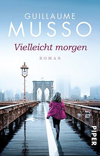 Buchseite und Rezensionen zu 'Vielleicht morgen: Roman' von Guillaume Musso