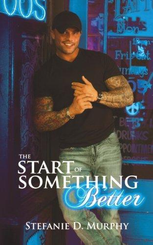 The Start of Something Better (The Start Series)