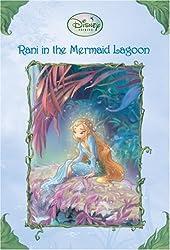 Rani in the Mermaid Lagoon: (Disney Fairies (Quality))