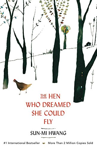 Hen Who Dreamed She Could Fly por Sun-Mi Hwang