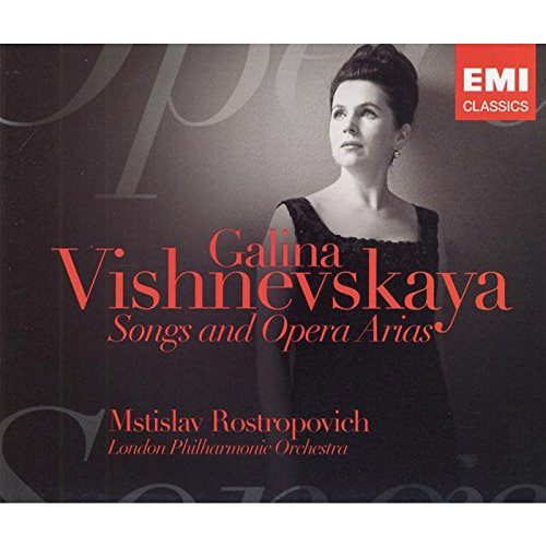 Vichnevskaia Galina : Songs and Opera Arias