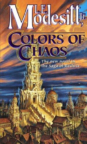 Colors of Chaos (Saga of Recluce Book 9)