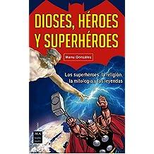 Dioses, Heroes y Superheroes (Comic)