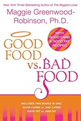 Good Food vs. Bad Food by Maggie Greenwood Robinson (2006-12-26)