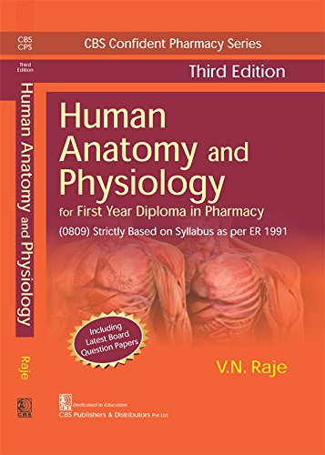Human Anatomy And Physiology For First Year Diploma In Pharmacy 3Ed (Pb 2020)
