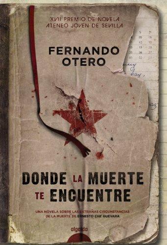 Donde la muerte te encuentre (Algaida Literaria - Premio Ateneo Joven De Sevilla)