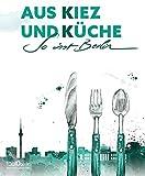 Aus Kiez und Küche: So isst Berlin