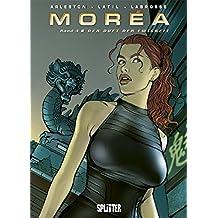 Moréa, Bd. 4: Der Duft der Ewigkeit