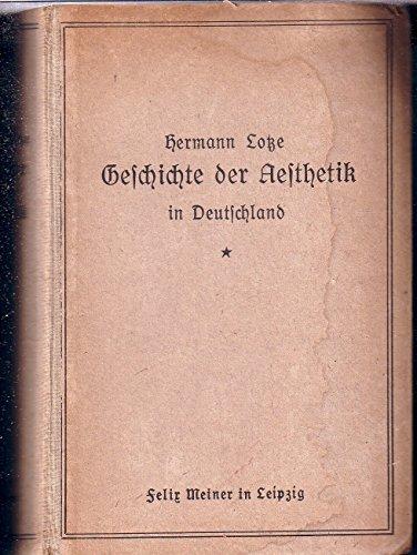 Geschichte der Aesthetik in Deutschland. Nachdruck der Ausg. von 1868.