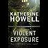 Violent Exposure: An Ella Marconi Novel 4 (Detective Ella Marconi)