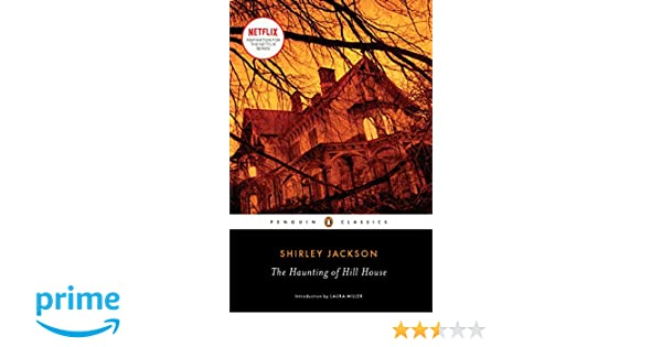 Amazon.fr - The Haunting of Hill House - Shirley Jackson, Laura Miller -  Livres a55d9be4460
