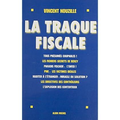 La traque fiscale (Essais Documents)