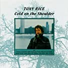 Cold on the Shoulder by Rice, Tony (1990) Audio CD