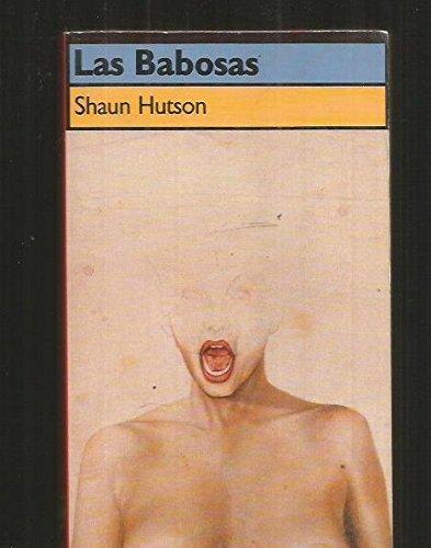 LAS BABOSAS.